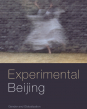 Book cover of Experimental Beijing, by Sasha Su-Ling Welland