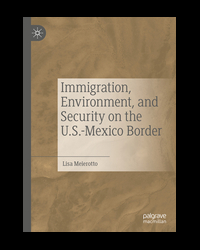 Immigration, Environment, on the U.S.-Mexico Border book cover